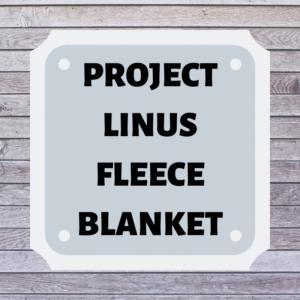 Project Linus Fleece Blanket